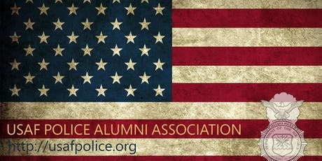 USAF Police Alumni - 2019 Reunion and Annual Meeting tickets