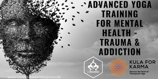 Kula for Karma Advanced yoga Training for Mental Health, Trauma & Addiction