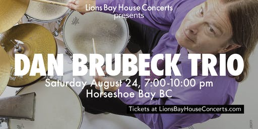 Dan Brubeck Trio |HORSESHOE BAY
