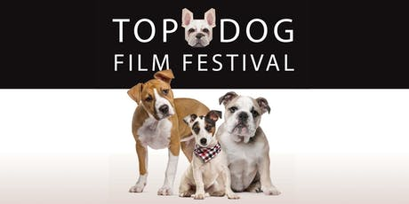 Top Dog Film Festival - Canberra NFSA Tues 30 July tickets