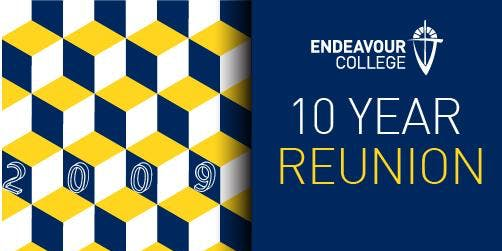 Endeavour College Class of 2009 Reunion