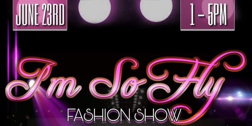 I'm So Fly Fashion Show
