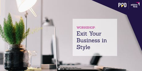 Exit Your Business in Style - Wellington tickets