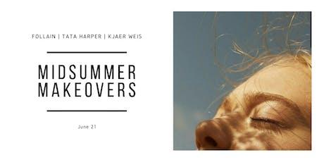 Midsummer Makeovers tickets