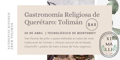 Gastronomía Religiosa de Querétaro: Tolimán