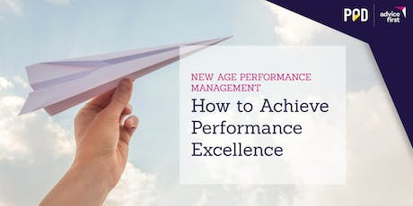 New Age Performance Management – How to Achieve Performance Excellence tickets