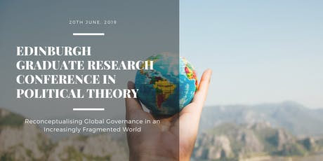 Edinburgh Graduate Research Conference in Political Theory tickets