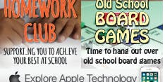 Homework Club + Old School Board Games + Explore Apple Technology