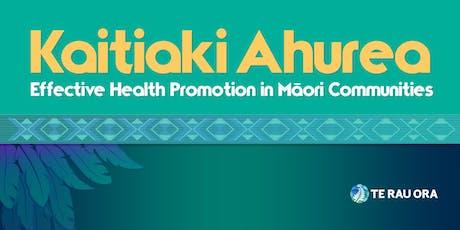 Kaitiaki Ahurea (Māori Health Promotion Programme) Wānanga - Porirua tickets