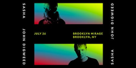 Sasha _John Digweed at The Brooklyn Mirage tickets