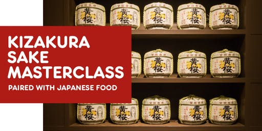 Kizakura Sake Masterclass! With Japanese food pairings