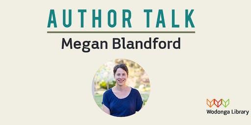 Author Talk: Megan Blandford