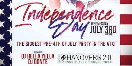 Independence Day Bash July 3rd  | DJ Hella Yella + DJ Donte tickets