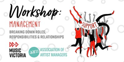 Management – Breaking down roles, responsibilities and relationships