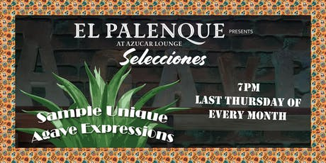 Selecciones Agave Tasting - Repeating - June tickets