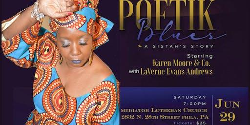 Karen Moore's Poetik Blues: A Sistah's Story