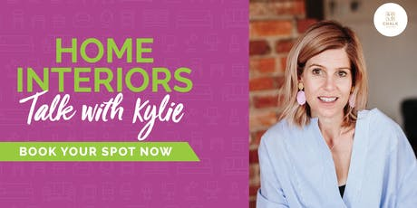 FREE Home Interior Talks with Kylie Tyrell, at Nunawading Homemaker HQ tickets