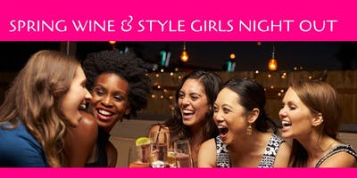 Spring Wine & Style Girls Night Out