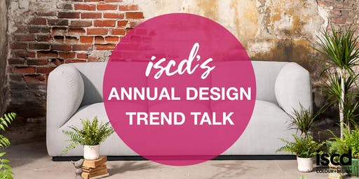 iscd Annual Design Trend Talk 2019