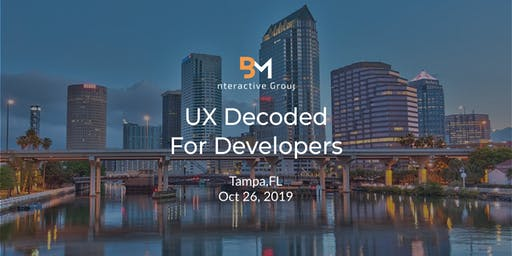 UX For Developers Decoded (Tampa, FL)
