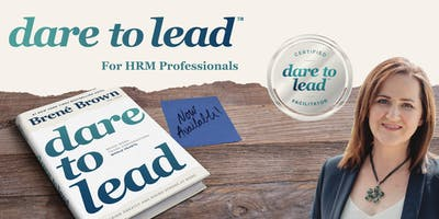 Dare to Lead™ for Human Resource Professionals