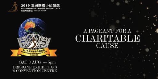 The Miss Australia Chinese Pageant, Brisbane 2019 - A Charitable Event