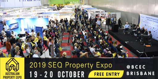 2019 SEQ (Brisbane) Property Expo - Oct 19-20 (FREE ENTRY)