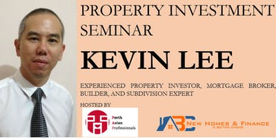 Property Investment with Kevin Lee (PerthAP May Seminar)