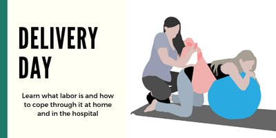 Childbirth Education: Prepare for Delivery Day