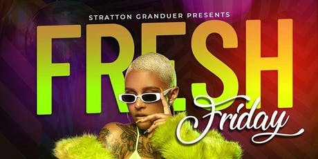 Stratton Granduer: Fresh Friday tickets