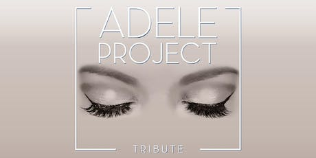 ADELE Project live in Noordwijk (Zuid-Holland) 15-11-2019 tickets