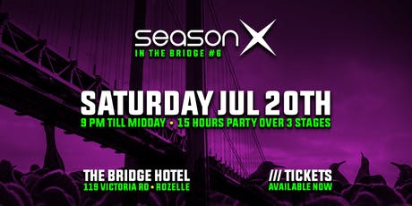Season X in the Bridge #6 tickets