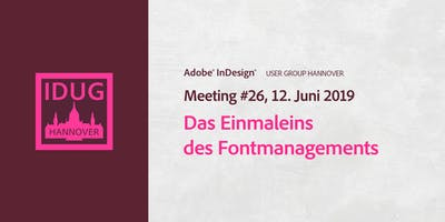 IDUG Hannover, Meeting #26: das Einmaleins des Fontmanagements