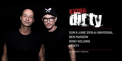 EXTRA DIRTY Special Event  //  Featuring Ben Manson & Rony Golding