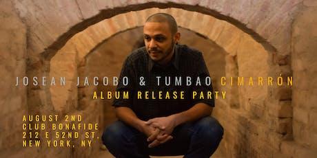 Josean Jacobo & Tumbao - Cimarrón Release Party in NYC tickets
