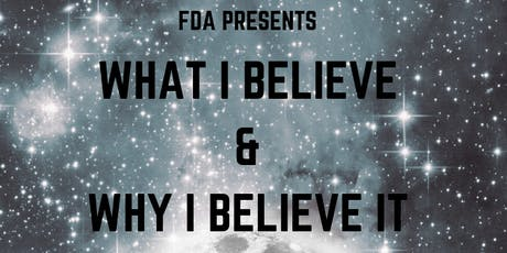 FDA 2019 - What I believe and why I believe it tickets