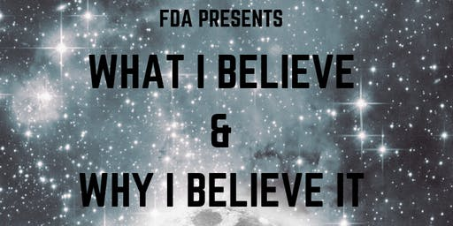 FDA 2019 - What I believe and why I believe it