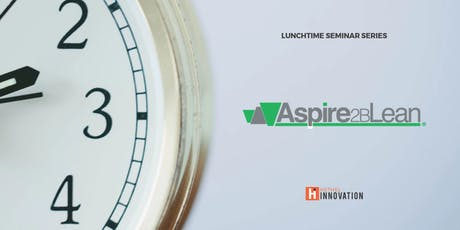 Lunchtime Seminar - Become Agile and Sustainable using Lean - Aspire2BLean tickets