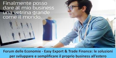 Forum delle Economie: Easy Export & Trade Finance.