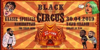 Black Circus x V-Club Villach // Welcome 2 the Circus