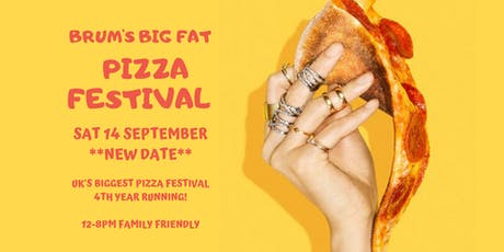Brum's Big Fat Pizza Festival 2019 tickets