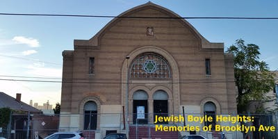 Jewish Boyle Heights: Memories of Brooklyn Ave.