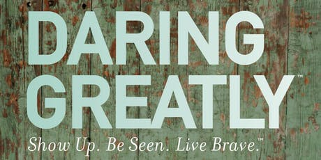 Daring Greatly™  for Women in the Arena tickets