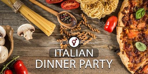 Italian Dinner Party | F 35-45, M 37-47 | June