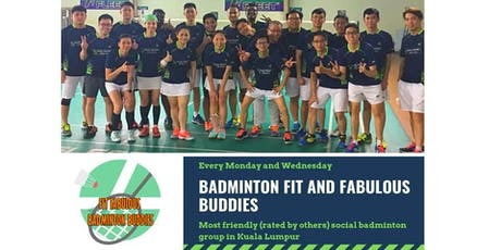 Badminton Fit and Fabulous Buddies In Kuala Lumpur (Monday) tickets