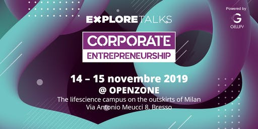 Explore Talks Special Edition: CORPORATE ENTREPRENEURSHIP