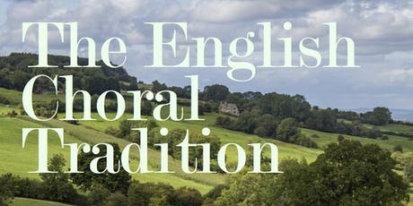 The English Choral Tradition tickets