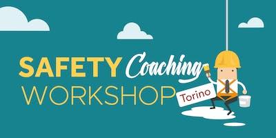 Safety Coaching Workshop | Torino 2019