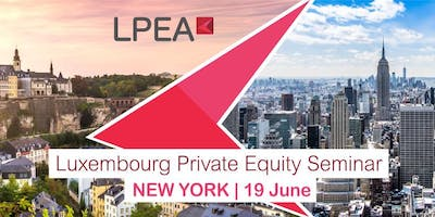 Luxembourg Private Equity Seminar in New York