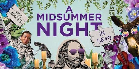 A Midsummer Night in SE19 tickets